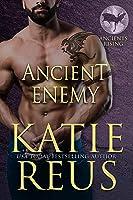 Ancient Enemy (Ancients Rising, #2)