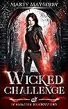 Wicked Challenge (Darkwater Reformatory, #2)