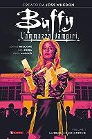 Buffy L'ammazzavampiri Vol. 01: La scuola è un inferno