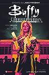 Buffy l'ammazzavampiri. Vol. 1: La scuola è un inferno
