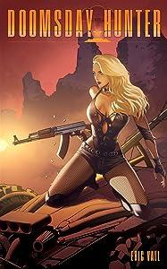 Doomsday Hunter (Doomsday Hunter, #1)