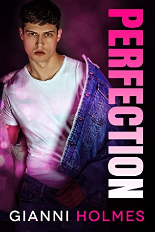 Perfection (Spoiled Perfection Duet #2)