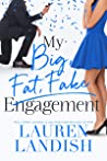 My Big Fat Fake Engagement