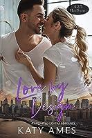 Love by Design (425 Madison Avenue Book 16)