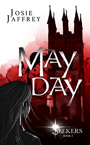 May Day (Seekers, #1) by Josie Jaffrey