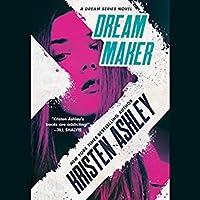 Dream Maker (Dream, #1)