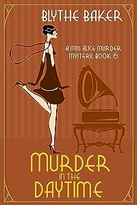 Murder in the Daytime (Miss Alice #6)