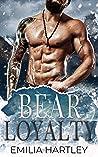 Bear Loyalty (Tooth & Claw #3)