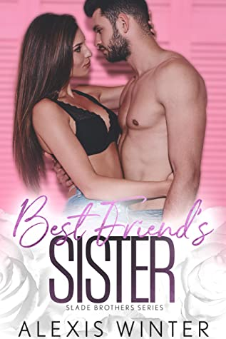 Best Friend's Sister (Slade Brothers Book 5)