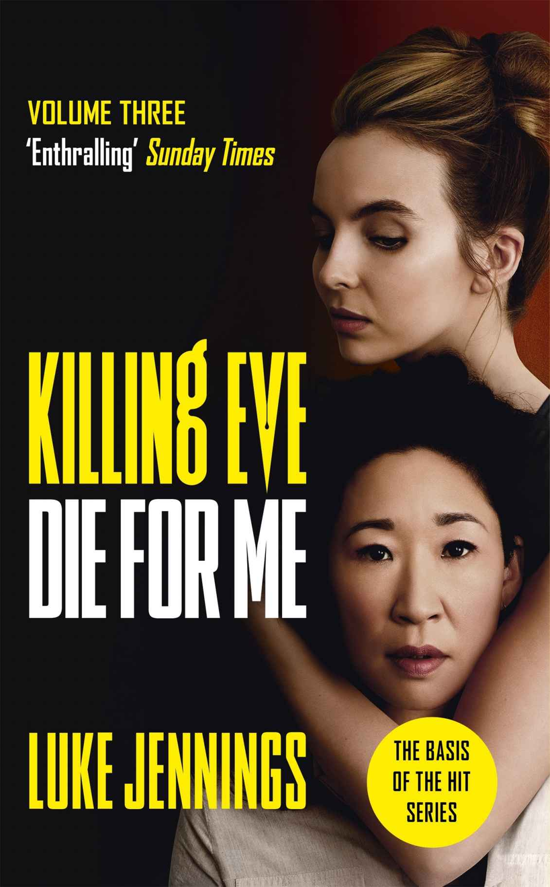 (Killing Eve 3) Die for Me - Luke Jennings