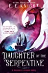 Daughter of the Serpentine (Dragoneer Academy, #2)