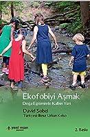Ekofobiyi Aşmak: Doğa Eğitiminde Kalbin Yeri
