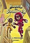Försvunna (handbok för superhjältar #5)