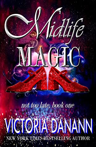 Midlife Magic (Not Too Late #1)