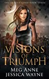 Visions of Triumph (The Gypsy's Curse, #3)