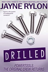 Drilled (Powertools: The Original Crew Returns #2)