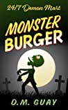 Monster Burger (24/7 Demon Mart, #2)