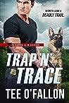 Trap 'N' Trace (Federal K-9, #4)