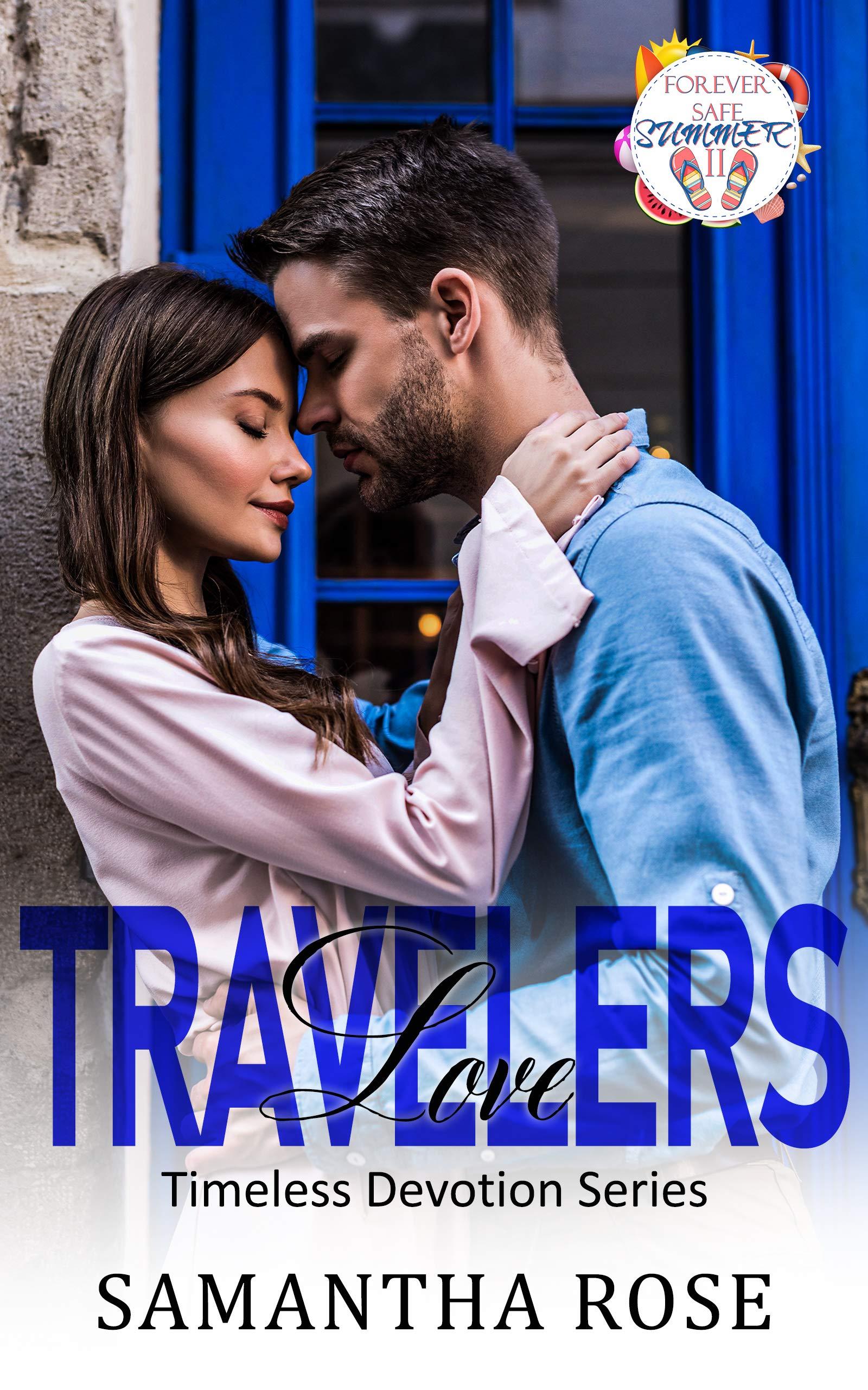 Samantha Rose - Timeless Devotion 4 - Travelers Love