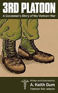 3rd Platoon, a Corpsman's Story of the Vietnam War