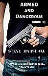 Armed and Dangerous: Trunk #3 - a noir crime thriller