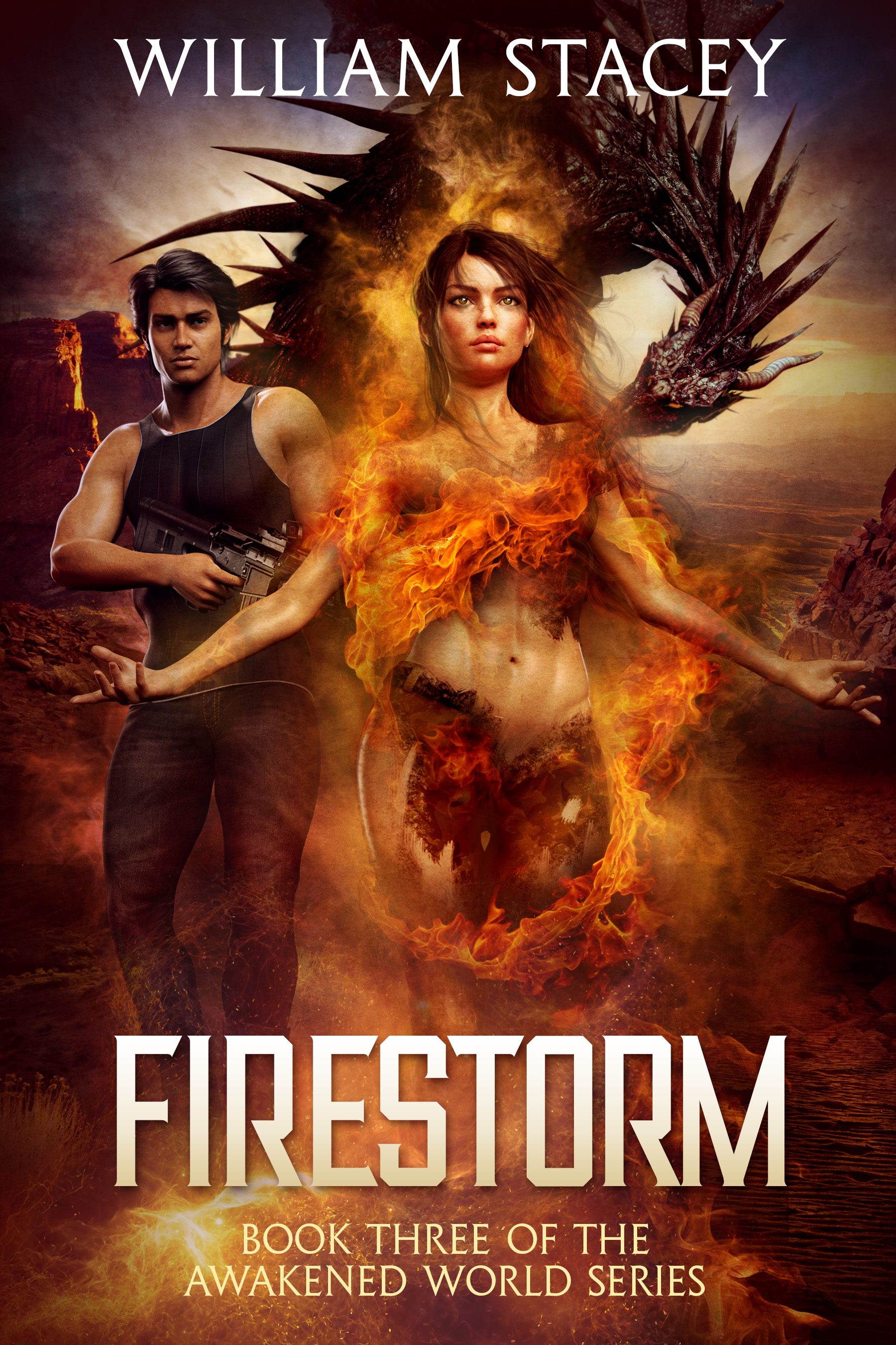 Firestorm  An Urban Fantasy Military Adventure (The Awakened World Book 3) - William Stacey