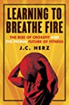 TestAsin_B014WDSZIY_Learning to Breathe Fire: The Rise of CrossFit and the Primal Future of Fitness: TestAsin_B014WDSZIY_The Rise of CrossFit and the Primal Future of Fitness