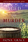 Aged for Murder (A Tuscan Vineyard Cozy Mystery #1)
