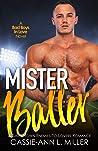 Mister Baller (Bad Boys in Love #2)