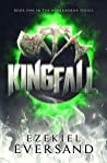 Kingfall (The Neverborne Series Book 1)
