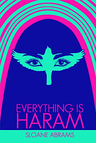 Everything Is Haram: A Memoir by an American in Saudi Arabia
