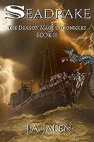 Seadrake (Dragon Mage Chronicles #2)