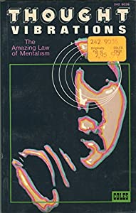 Thought Vibrations: The Amazing Law Of Mentalism