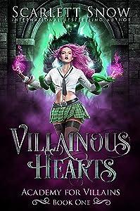 Villainous Hearts (Academy for Villains, #1)