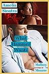 Amelia Sinatra: What Hammer Wants