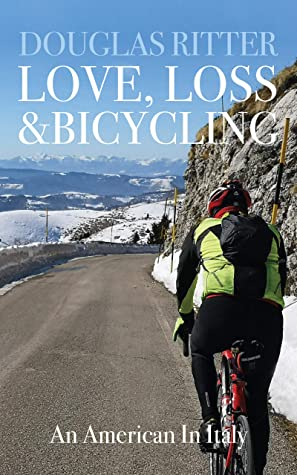 Love, Loss & Bicycling: An American In Italy