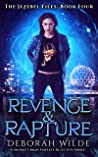 Revenge & Rapture by Deborah Wilde