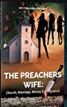 The Preacher's Wife: Church, Marriage, Money and Vengeance