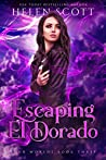 Escaping El Dorado (Four Worlds, #3)