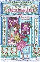 Die Glücksbäckerei – Das magische Fest