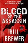 Blood of the Assassin: In a hitman's world, trust is as fluid as betrayal (David Diegert, #2)