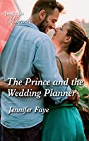 The Prince and the Wedding Planner (The Bartolini Legacy Book 1)
