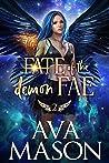 Fate of the Demon Fae (A Fated Mates Novel Book 2)