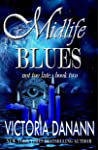 Midlife Blues (Not Too Late #2)