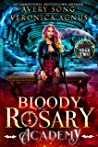 Bloody Rosary Academy: Year Two (The Supernatural Vampire Fae Chronicles #2)