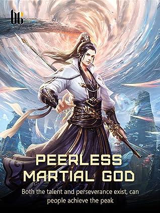 Peerless Martial God: Volume 10
