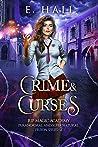Crime and Curses (RIP Magic Academy Paranormal and Supernatural Prison Series, #2)