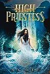 High Priestess (The Priestess Trials, #2)