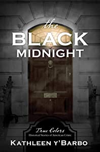 The Black Midnight (True Colors Book 7)