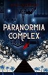 Paranormia Complex